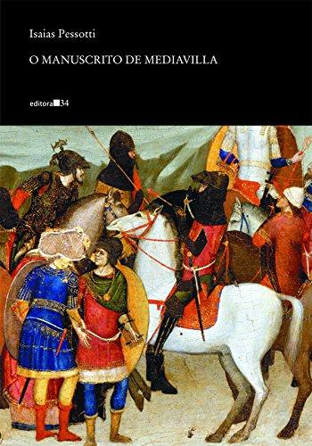 Manuscrito de Mediavilla, O, livro de Isaias Pessotti