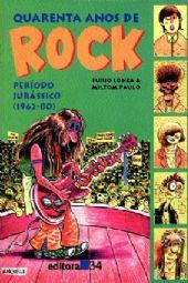 40 Anos de Rock - Vol. 2, livro de Furio Lonza, Miltom Paulo