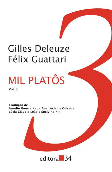 Mil Platôs - Vol. 3, livro de Gilles Deleuze, Félix Guattari