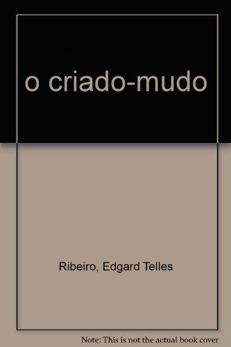 Criado-Mudo, O, livro de Edgard Telles Ribeiro