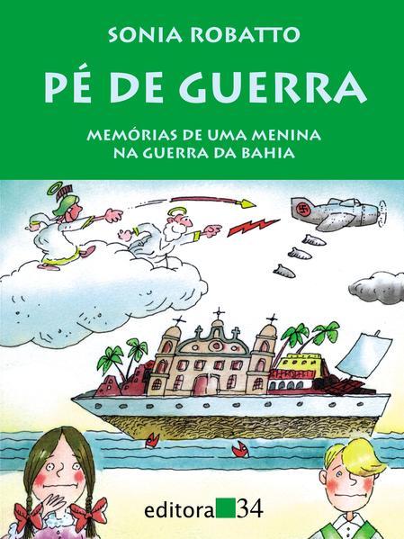 Pé de Guerra, livro de Sonia Robatto