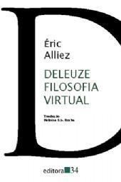 Deleuze Filosofia Virtual, livro de Éric Alliez