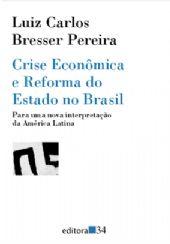 Crise Econômica e Reforma do Estado no Brasil , livro de Luiz Carlos Bresser-Pereira
