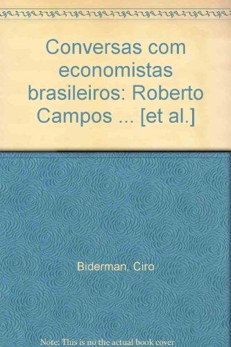 Conversas com Economistas Brasileiros I, livro de C. Biderman, L.F.Cozac, JoseMarcio Rego