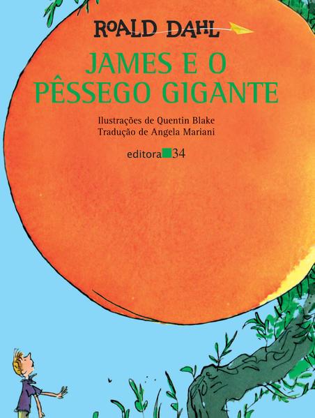 James e o Pêssego Gigante, livro de Roald Dahl