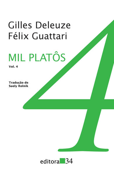 Mil Platôs - Vol. 4, livro de Gilles Deleuze, Félix Guattari