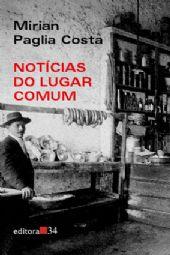 Notícias do Lugar Comum, livro de Mirian Paglia Costa