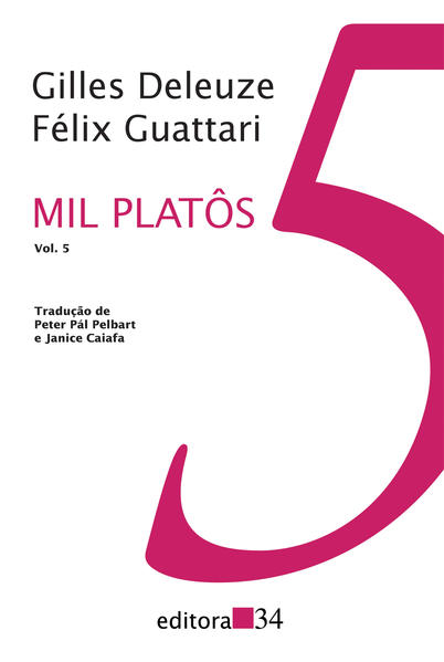 Mil Platôs - Vol. 5, livro de Gilles Deleuze, Félix Guattari