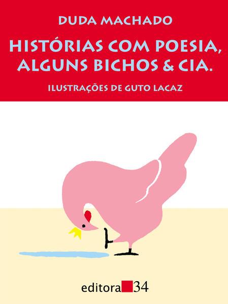 Histórias com Poesia, Alguns Bichos & Cia. , livro de Duda Machado