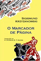 Marcador de Página, O, livro de Sigismund Krzyzanowski