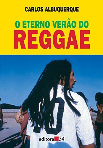 Eterno Verão do Reggae, O, livro de Carlos Albuquerque