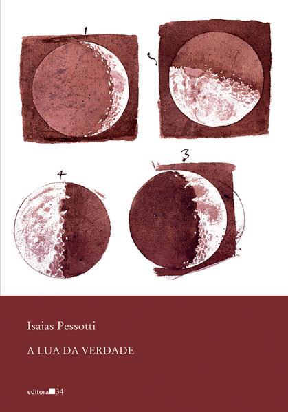 Lua da Verdade, A, livro de Isaias Pessotti