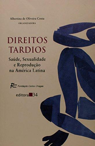 Direitos Tardios, livro de Albertina de Oliveira Costa (organizadora(