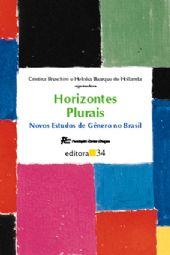 Horizontes Plurais, livro de Cristina Bruschini e Heloísa Buarque de Hollanda (orgs.)