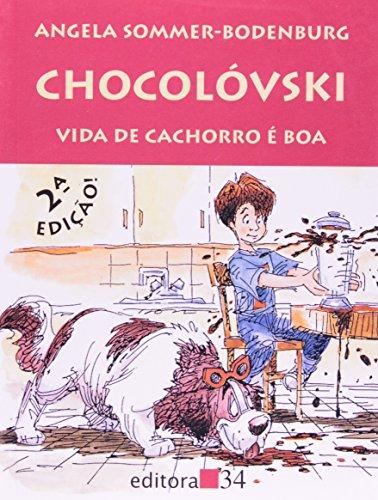 Chocolóvski - Vida de Cachorro é Boa, livro de Angela Sommer-Bodenburg