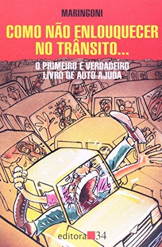 Como Não Enlouquecer no Trânsito, livro de Maringoni