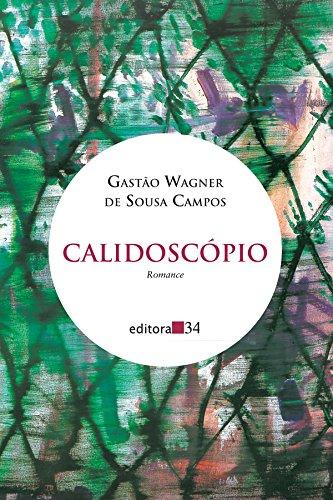 Calidoscópio, livro de Gastão Wagner de Sousa Campos