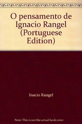 Pensamento de Ignácio Rangel, O, livro de Armen Mamigonian e José Marcio Rego (orgs.)