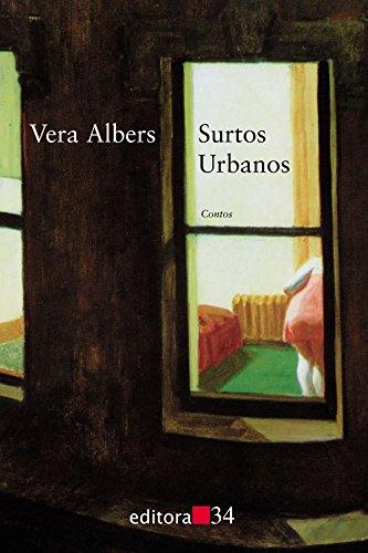 Surtos Urbanos, livro de Vera Albers