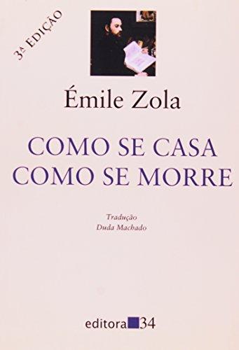 Como se Casa, Como se Morre, livro de Emile Zola