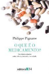 Que é o Medicamento?, O, livro de Philippe Pignarre
