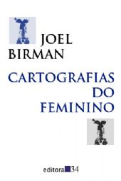 Cartografias do Feminino, livro de Joel Dirman