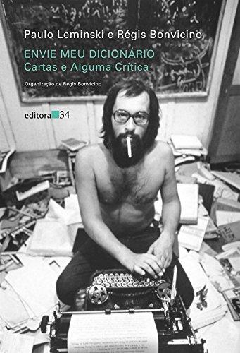 Envie Meu Dicionário, livro de Paulo Leminski , Régis Bonvicino