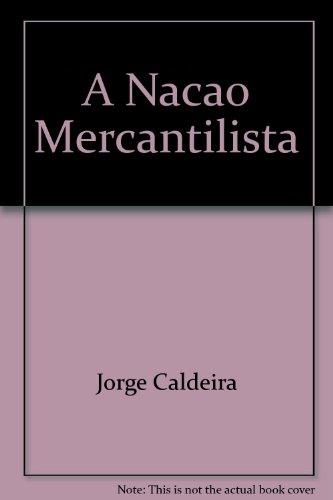 Nação Mercantilista, A, livro de Jorge Caldeira