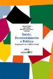 Saúde, Desenvolvimento e Política, livro de R. Parker, J. Galvão e M.S. Bessa (orgs.)