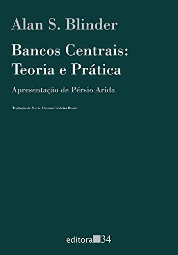 Bancos Centrais: Teoria e Prática, livro de Alan S. Blinder