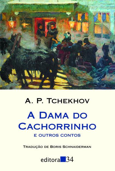 A Dama do Cachorrinho, livro de A. P. Tchekhov