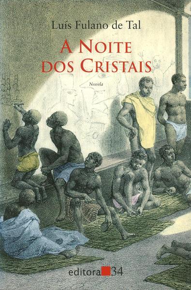 A Noite dos Cristais, livro de Luís Fulano de tal