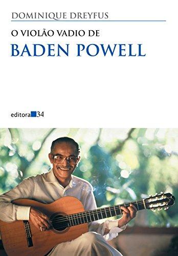 Violão Vadio de Baden Powell, O, livro de Dominique Dreyfus