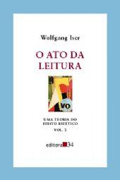 Ato da Leitura, o - Vol. 2, livro de Wolfgang Iser
