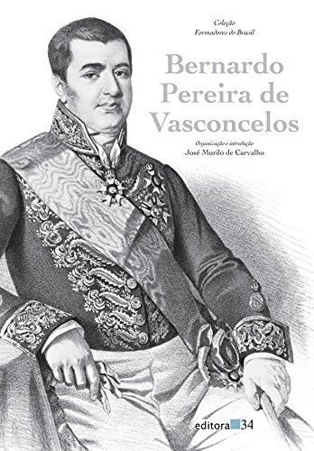 Bernardo Pereira de Vasconcelos, livro de José Murilo de Carvalho
