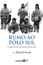 Rumo ao Pólo Sul, livro de Diana Preston