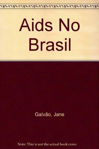 Aids no Brasil, livro de Jane Galvão