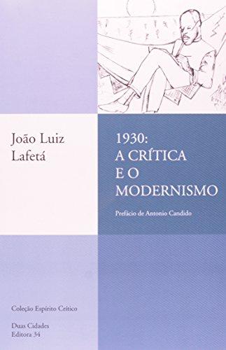 1930: a Crítica e o Modernismo, livro de João Luiz Lafetá