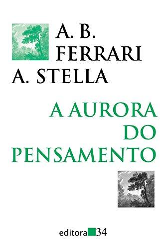 Aurora do Pensamento, A, livro de A. B. Ferrari, A. Stella