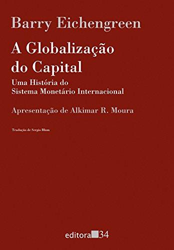 Globalização do Capital, A, livro de Barry Eichengreen