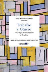 Trabalho e Gênero, livro de Maria Isabel Baltar da Rocha (org.)