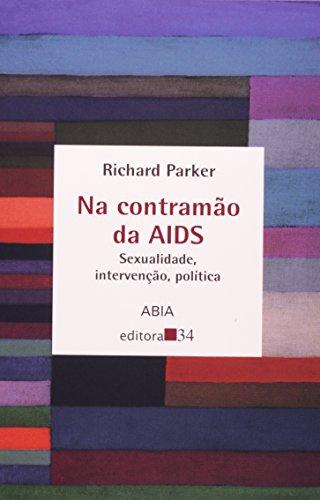 Na Contramão da Aids, livro de Richard Parker