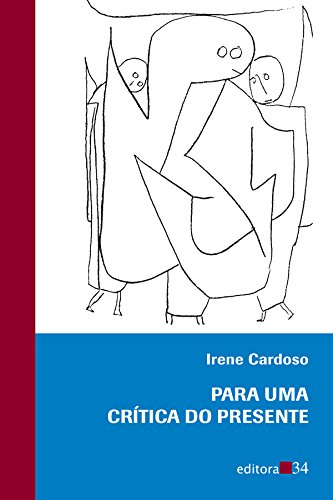 Para Uma Crítica do Presente, livro de Irene Cardoso