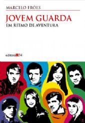 Jovem Guarda, livro de Marcelo Fróes