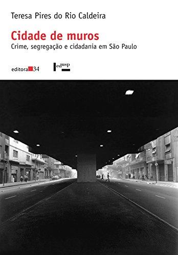 Cidade de Muros, livro de Teresa Pires Caldeira