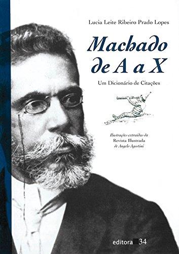 Machado de A a X, livro de Lucia leite Ribeiro Prado Lopes
