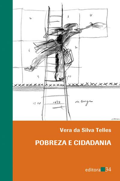Pobreza e Cidadania, livro de Vera da Silva Telles