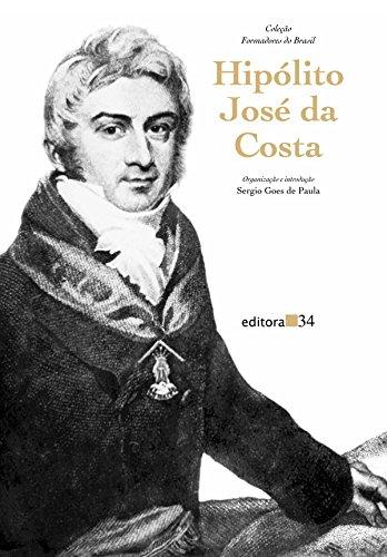 Hipólito José da Costa, livro de Sergio Goes de Paula (org.)