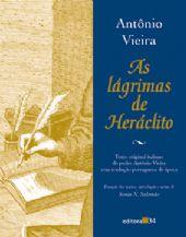 Lágrimas de Heráclito, As, livro de Antônio Vieira