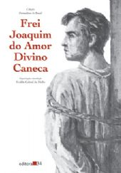 Frei Joaquim do Amor Divino Caneca, livro de Evaldo Cabral de Mello (org.)